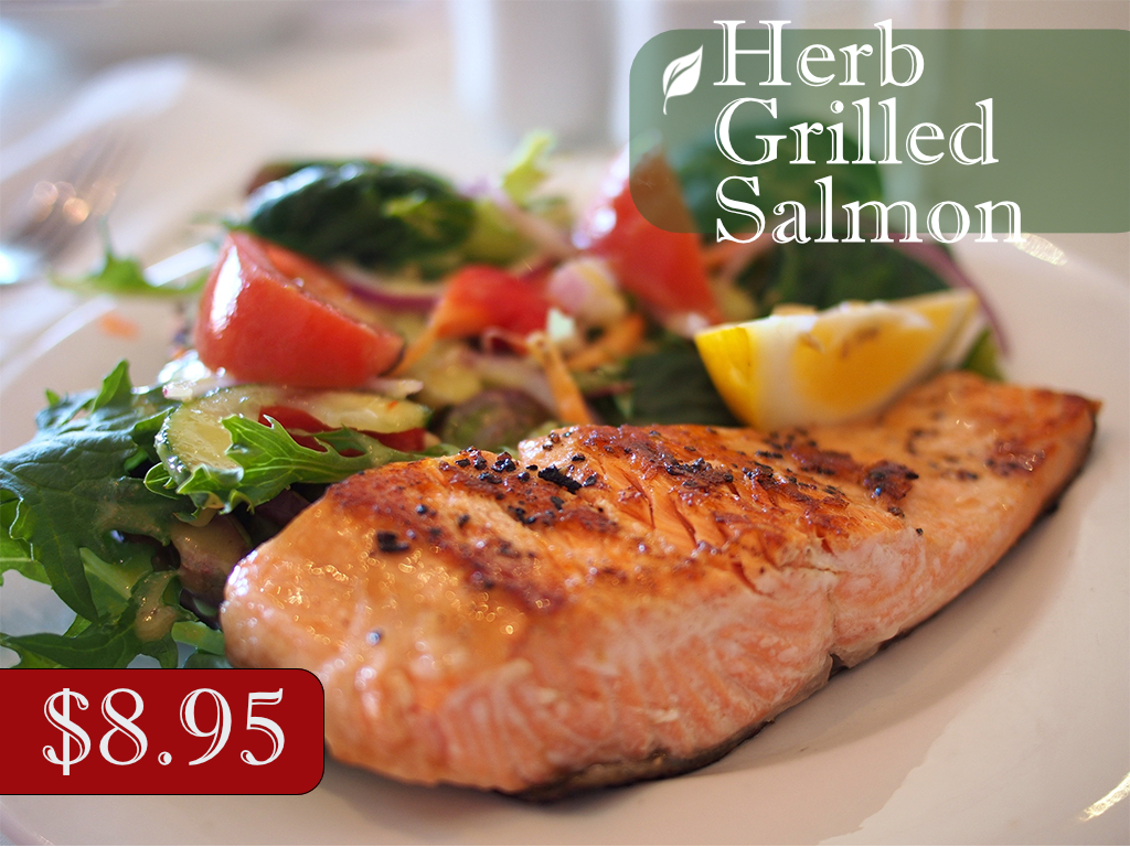 Herb Grilled Salmon 8 95 Mosca S Italian Restaurant